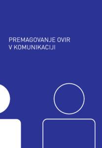na sliki je naslovnica brošure Premagovanje ovir v komunikaciji, na kateri sta izrisani dve figuri.